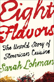 Eight Flavors by Sarah Lohman